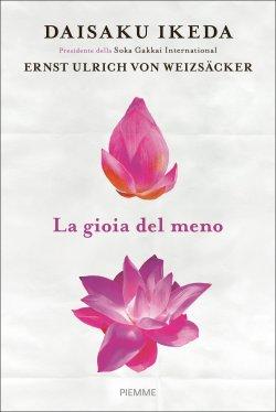 Libro: D. Ikeda, E. U. Von Weizsacker, La gioia del meno