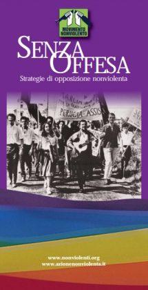 """Presentazione delle mostre """"Senza Offesa. Strategia di opposizione nonviolenta"""" e""""50 anni di Azione nonviolenta"""""""