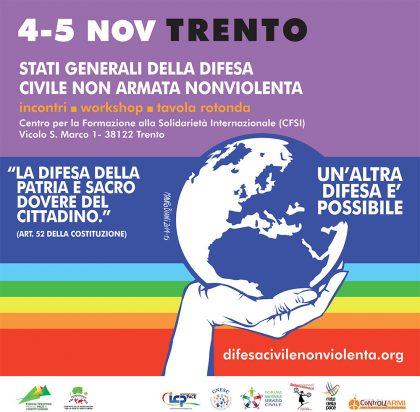 Stati generali della difesa civile non armata e nonviolenta. Il 4 e 5 novembre a Trento