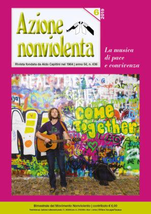 Azione nonviolenta, 6- 2019 (Anno 56, n. 636)
